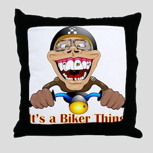 It's a biker thing Throw Pillow