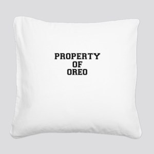 Property of OREO Square Canvas Pillow