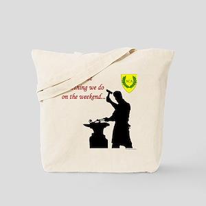 Not just Blacksmithing Tote Bag