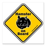 """Hamster On Board Square Car Magnet 3"""" X 3&quo"""