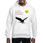 Not Just Falconry Hooded Sweatshirt