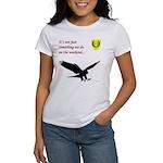 Not Just Falconry Women's T-Shirt