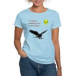 Not Just Falconry Women's Light T-Shirt