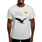 Not Just Falconry Light T-Shirt
