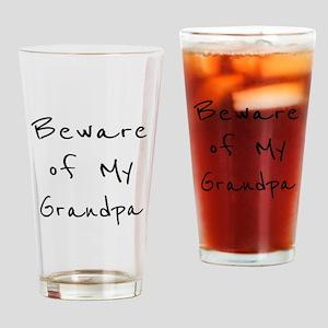 Beware of Grandpa Drinking Glass