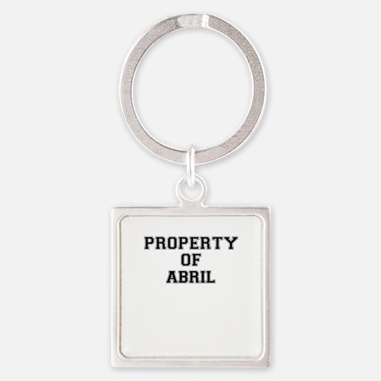 Property of ABRIL Keychains