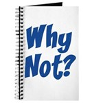 Why Not? Journal