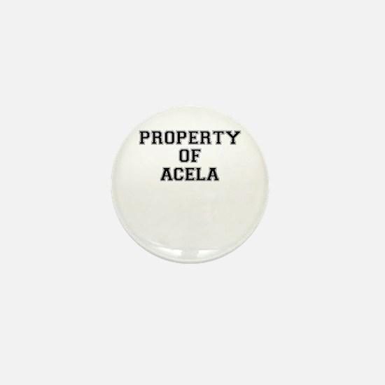 Property of ACELA Mini Button