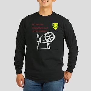 Not just Fiber Arts Long Sleeve Dark T-Shirt