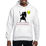 Not Just Heavy Fighting Hooded Sweatshirt