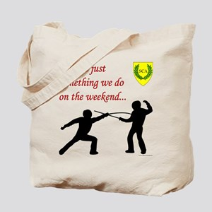 Not Just Rapier Fighting Tote Bag