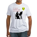 Not Just Scribal Arts Fitted T-Shirt