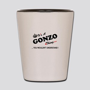 GONZO thing, you wouldn't understand Shot Glass