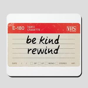 Be kind rewind Mousepad