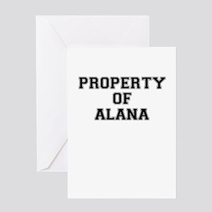 Property of ALANA Greeting Cards