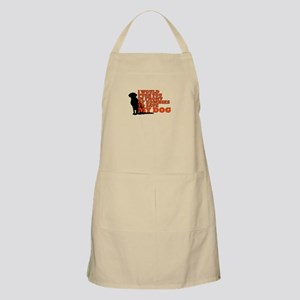 I would push you in front of zombies to save Apron