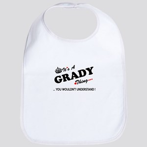 GRADY thing, you wouldn't understand Bib