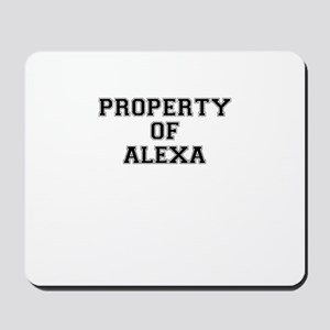 Property of ALEXA Mousepad