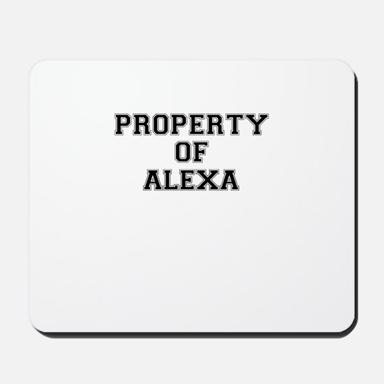 Property of ALEXA Mousepad