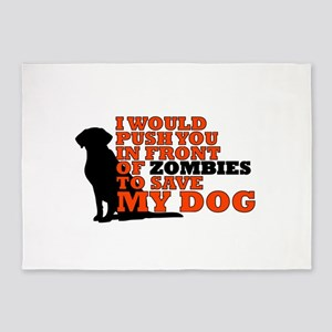 I would push you in front zombies t 5'x7'Area Rug