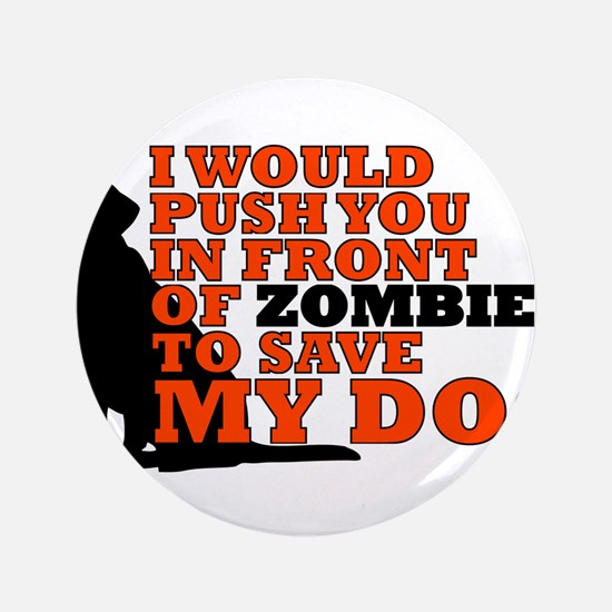 """I would push you in front z 3.5"""" Button (100 pack)"""
