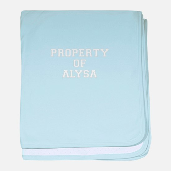 Property of ALYSA baby blanket