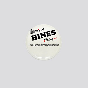 HINES thing, you wouldn't understand Mini Button