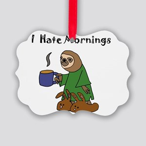 Funny Sloth Hates Mornings Picture Ornament