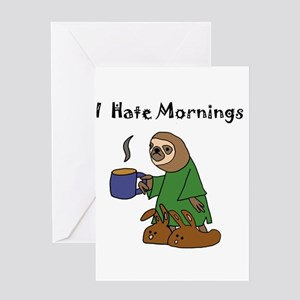 Funny Sloth Hates Mornings Greeting Cards