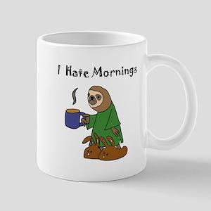 Funny Sloth Hates Mornings Mugs