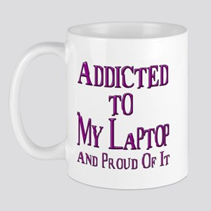 Addicted to My Laptop Mug