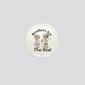 Brothers Are The Best Mini Button