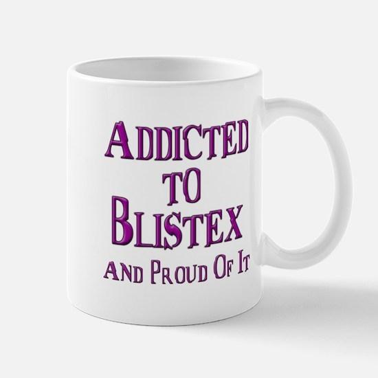 Addicted to Blistex Mug