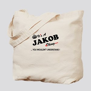 JAKOB thing, you wouldn't understand Tote Bag