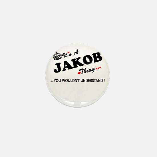 JAKOB thing, you wouldn't understand Mini Button