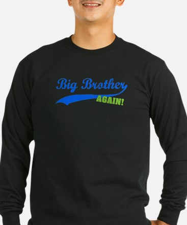 Big Brother Again Long Sleeve T-Shirt