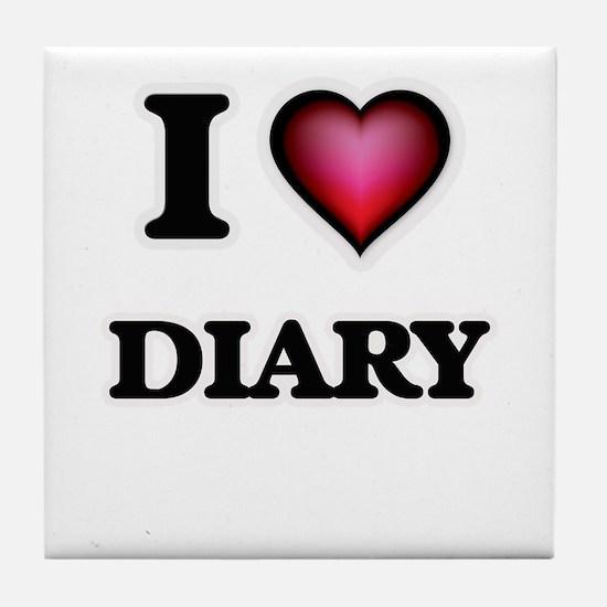 I love Diary Tile Coaster