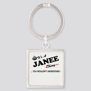 JANEE thing, you wouldn't understand Keychains