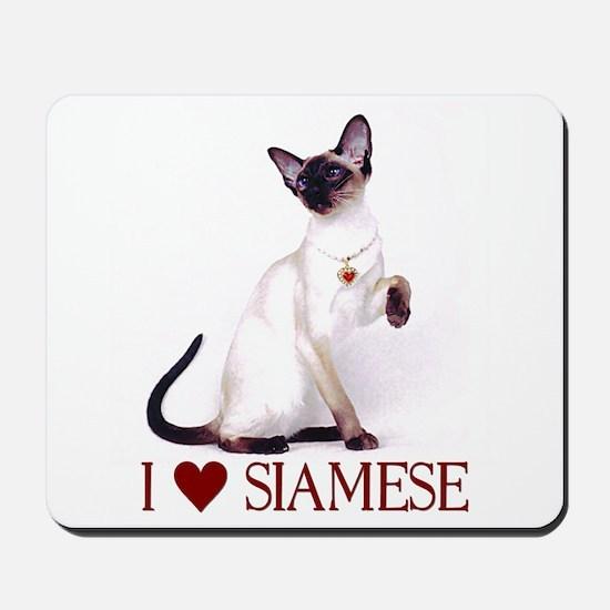 I love Siamese Mousepad