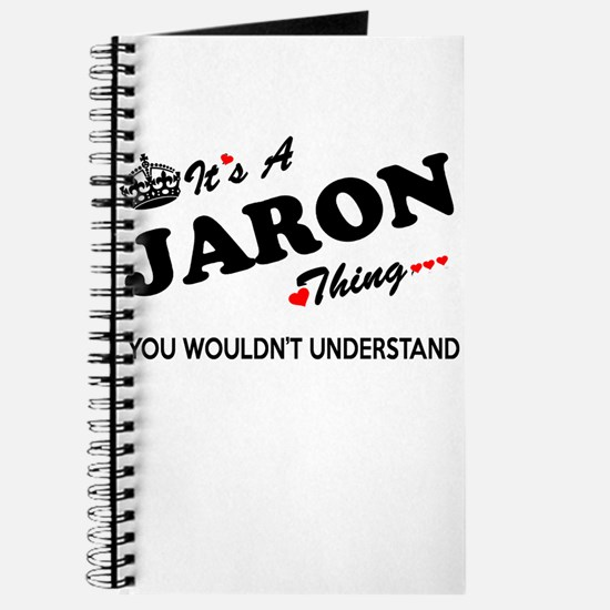 JARON thing, you wouldn't understand Journal