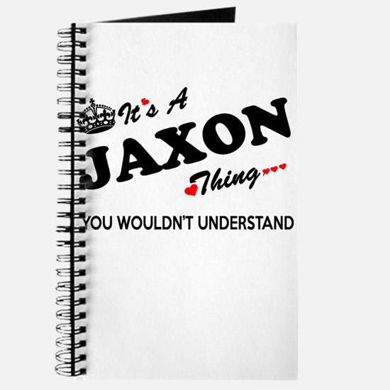 JAXON thing, you wouldn't understand Journal