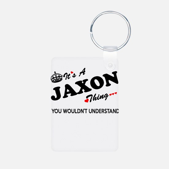 JAXON thing, you wouldn't understand Keychains