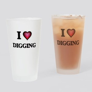 I love Digging Drinking Glass