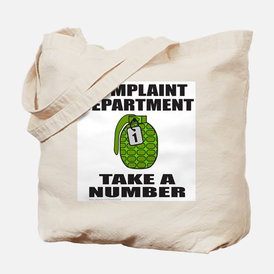 COMPLAINT DEPARTMENT Tote Bag