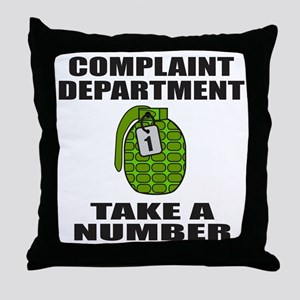 COMPLAINT DEPARTMENT Throw Pillow