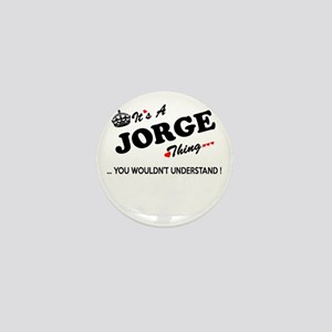 JORGE thing, you wouldn't understand Mini Button