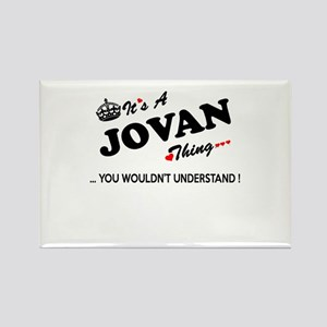 JOVAN thing, you wouldn't understand Magnets