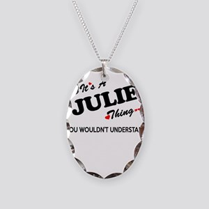 JULIE thing, you wouldn't unde Necklace Oval Charm