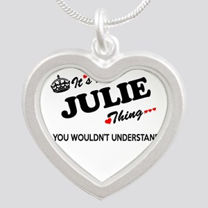 JULIE thing, you wouldn't understand Necklaces