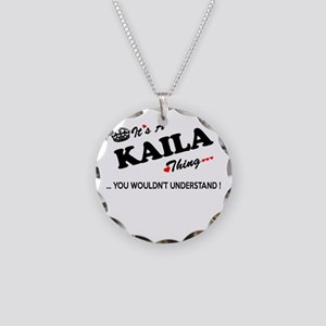 KAILA thing, you wouldn't un Necklace Circle Charm